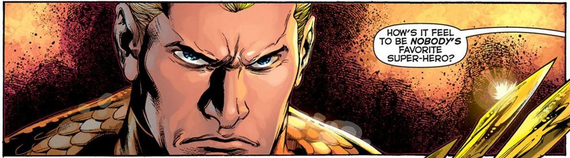 10 razones de por qué deberías respetar a Aquaman
