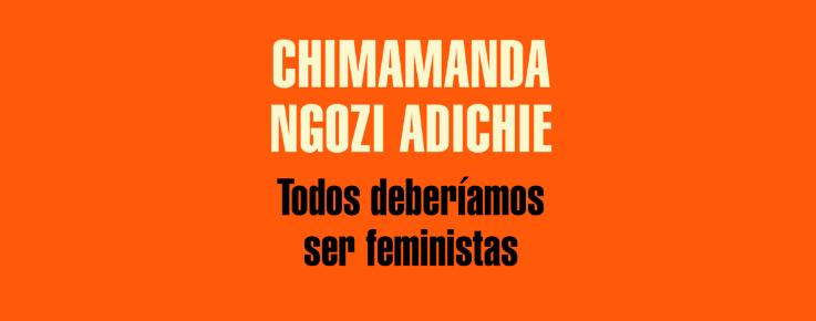 Todos deberíamos ser feministas | Reseña